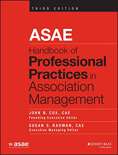 ASAE Handbook of Professional Practices in Association Management (English Edition)