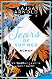 Verheißungsvolle Sehnsucht: Roman (Tears of Summer 2)