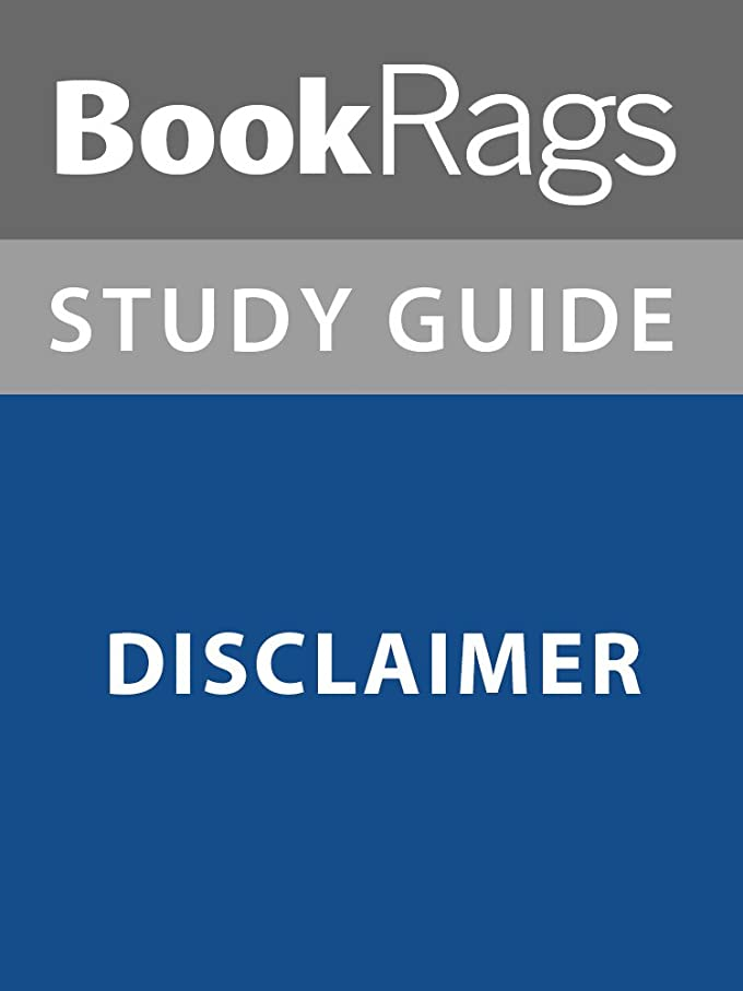 ハント応じる同盟Summary& Study Guide: Disclaimer (English Edition)