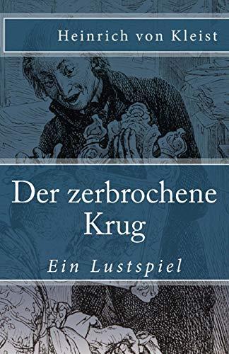 Der zerbrochene Krug (Klassiker der Weltliteratur, Band 69)