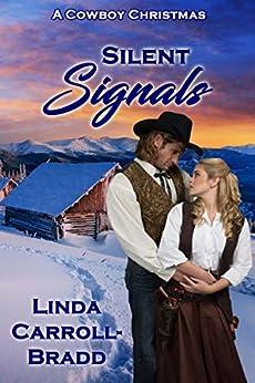 Silent Signals (Christmas Holiday Extravaganza) by [Linda Carroll-Bradd]