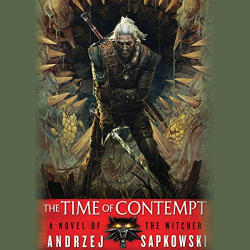 The Time of Contempt: The Witcher, Book...