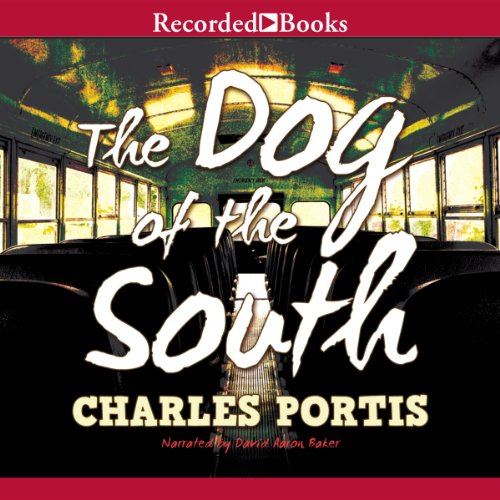 The Dog of the South audiobook cover art