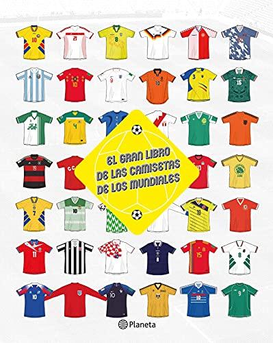 El gran libro de las camisetas de los mundiales (Fuera de colección)