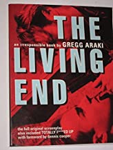 The living end: An irresponsible movie ; Totally f***ed up : a screenplay