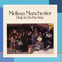 Best melissa manchester help is on the way Reviews