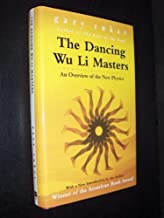The Dancing Wu Li Masters - An Overview of the New Physics [Illustrated] by Gary Zukav (2001-07-30)