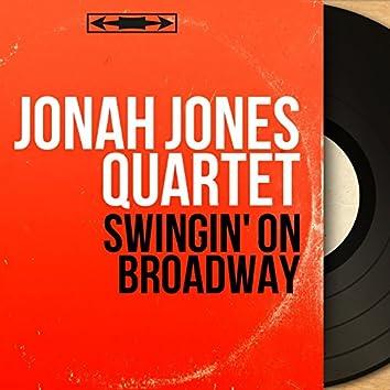 Swingin' On Broadway (Mono Version)