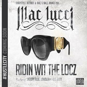 Ridin Wit The Locz (feat. Snoopy Blue, Lowdown & Big Doty)
