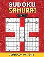 Juega con tu mente: SUDOKU SAMURAI Vol. 63: Colección de 100 diferentes Sudokus Samurai para Adultos | Fáciles y Avanzados | Ideales para Aumentar la Memoria y la Lógica | 1 Sudoku por Página | Soluciones Incluidas al Final