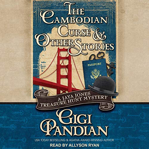 The Cambodian Curse and Other Stories Audiobook By Gigi Pandian cover art