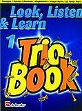 Trio Book 1 Bb Trumpet / Cornet / Baritone / Euphonium / Flugel H