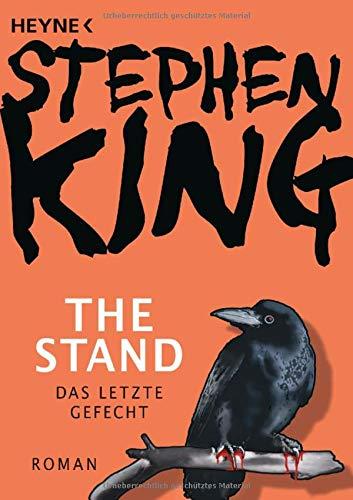 The Stand - Das letzte Gefecht: Roman