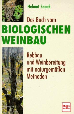 Das Buch vom biologischen Weinbau