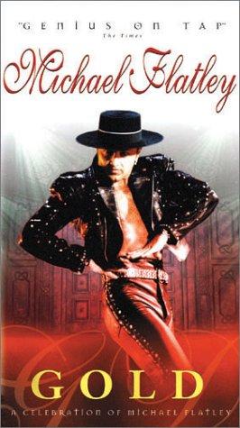 Michael Flatley - Gold: A Celebration of Michael Flatley [VHS]