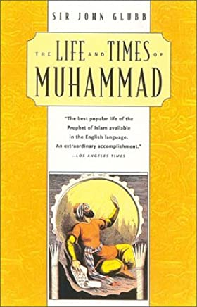 The Life and Times of Muhammad