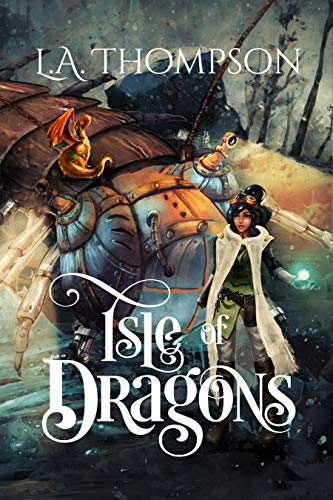 Isle of Dragons by [L. A. Thompson, Thea Nicolescu, Pam Elise Harris, Tara Lewis, Jennifer Rees]
