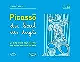 Pablo Picasso du bout des doigts (1CD audio)
