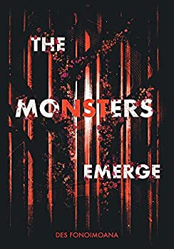 The Monsters Emerge