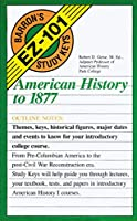 American History to 1877 (EZ-101 Study Keys)
