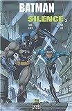 Batman, Tome 2 - Silence