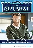 Der Notarzt 314 - Arztroman: Notruf aus dem Hörsaal (German Edition)