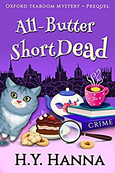 All-Butter ShortDead (Prequel: Oxford Tearoom Mysteries ~ Book 0) by [H.Y. Hanna]