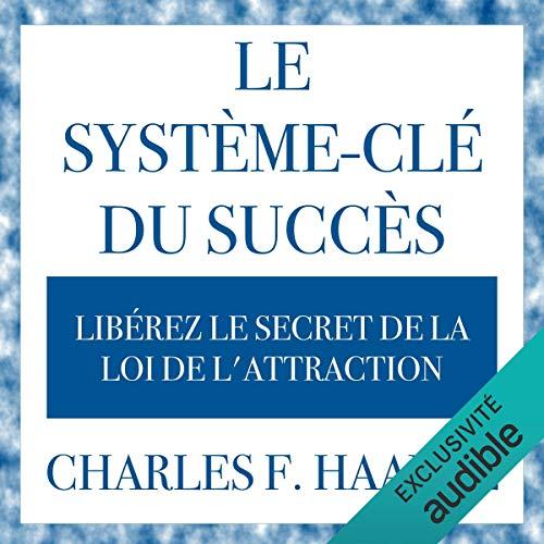 Couverture de Le système-clé universel du succès