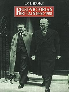 Post-Victorian Britain 1902-1951 1 New edition by Seaman, L.C.B. (1968) Paperback