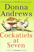 Cockatiels at Seven (A Meg Lanslow Mystery)