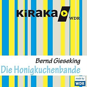 Kiraka - Die Honigkuchenbande
