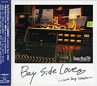 Bay Side Love~Love Song Collection~