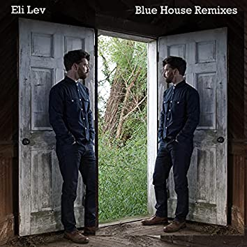 Blue House Remixes