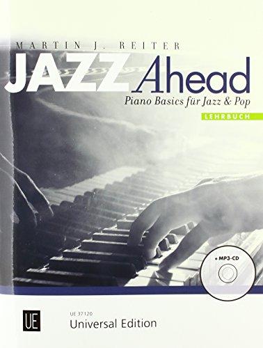 Jazz Ahead - Lehrbuch. Mit CD: Piano Basics für Jazz & Pop