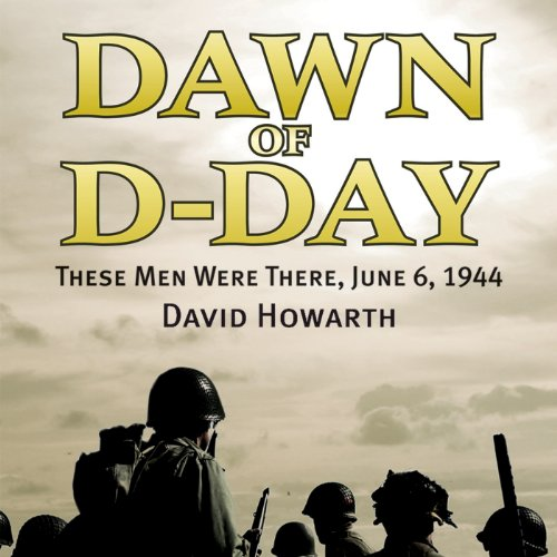 Dawn of D-Day audiobook cover art