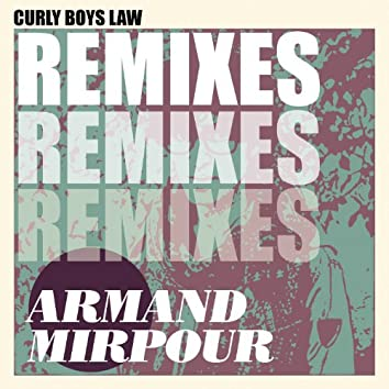 Curly Boys Law (Step Aside) [Remixes]