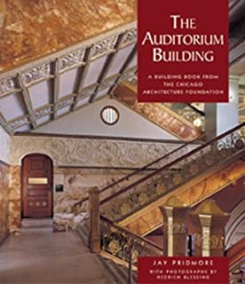 The Auditorium Building: A Building Book from the Chicago Architecture Foundation, No. A687