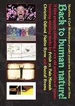 Back to Human Nature! (Intermediate / Taiwaskivi / Stress call of the stinging nettle / Decennial Celebratory Solidarity Ritual / Where is here?)