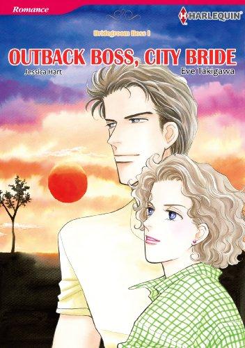 Outback Boss, City Bride: Harlequin comics (Bridegroom Boss Book 1) (English Edition)