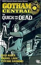 Gotham Central Vol. 4: The Quick and the Dead (Batman)