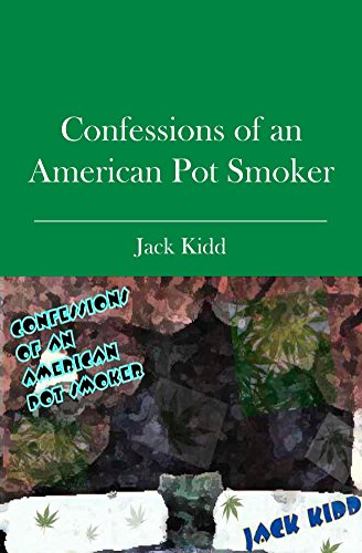 Confessions of an American Pot Smoker (Memoirs of a Chess Adict Book 1) (English Edition)