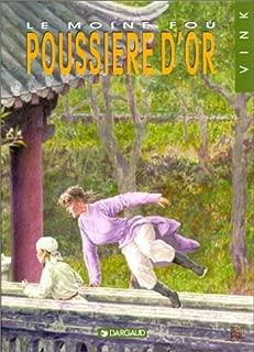 Le Moine fou, tome 10 : La Poussière d'or