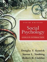 Social Psychology: Goals in Interaction (5th Edition)