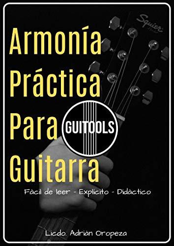Guitools: Armonía Práctica Para Guitarra eBook: Oropeza Apostol ...