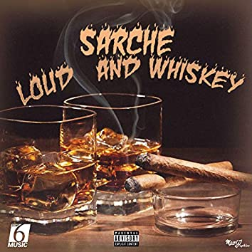 Loud and Whiskey