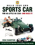 Build Your Own Sports Car for as Little as 250 Pounds: And Race it!