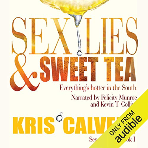 Sex, Lies & Sweet Tea cover art