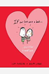 If Our Love Were a Book . . . This Is How It Would Look Hardcover