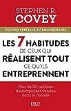 Les 7 habitudes de ceux qui réussissent tout ce qu'ils entreprennent - Format Kindle - 14,99 €