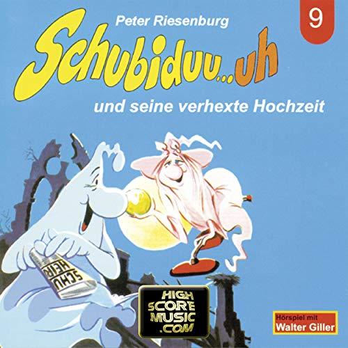 Schubiduu...uh - und seine verhexte Hochzeit cover art